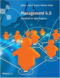 Management 4.0 - Handbook for Agile Practices, Release 2